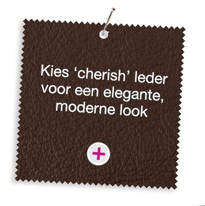 Choose 'cherish' leather for a sleek, modern look