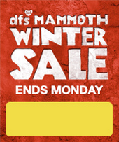 DFS Mammoth Sale Ends Monday